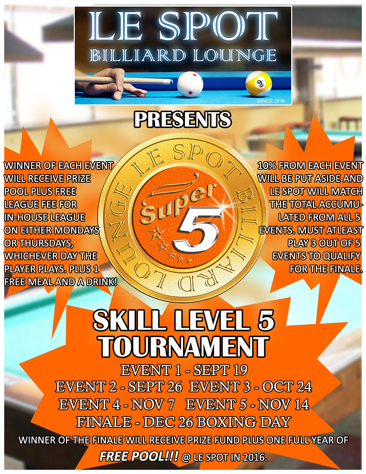 Le Spot Billiard Lounge | Tournaments